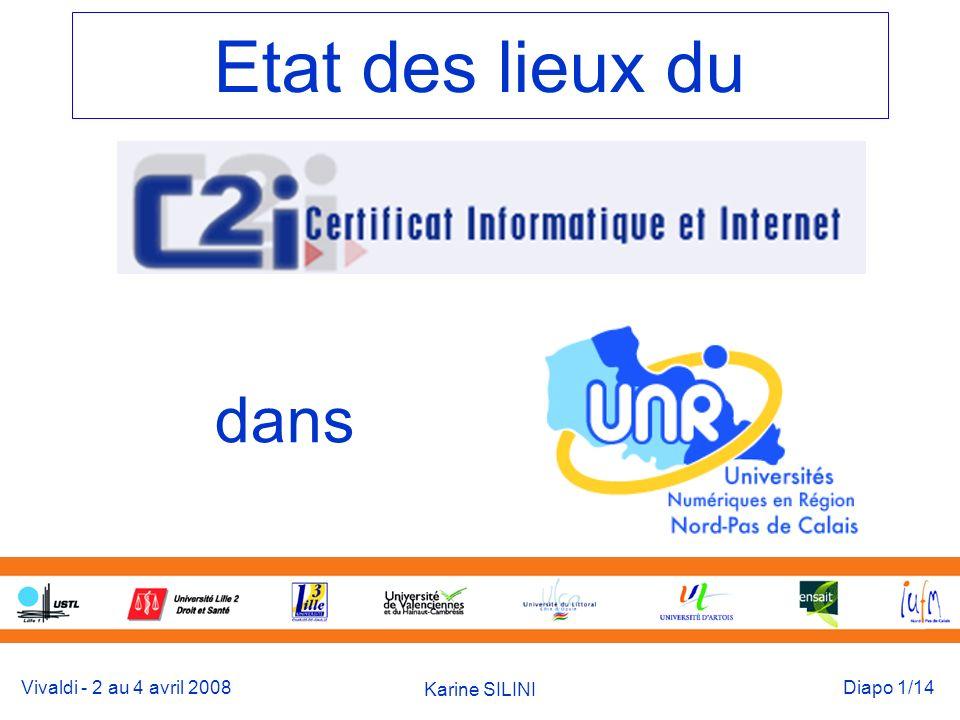 Vivaldi - 2 au 4 avril 2008 Karine SILINI Diapo 12/14 Université Littoral 1h de formation à lENT 24 h TD => Note EP 20 h enseignement à distance QCM (PF nationale) (EP+ AD+QCM)/3 12 70 % réussite PF : Epistemon Travail collaboratif à distance Certifiés : 850 Recalés : 400 Flux : 1400