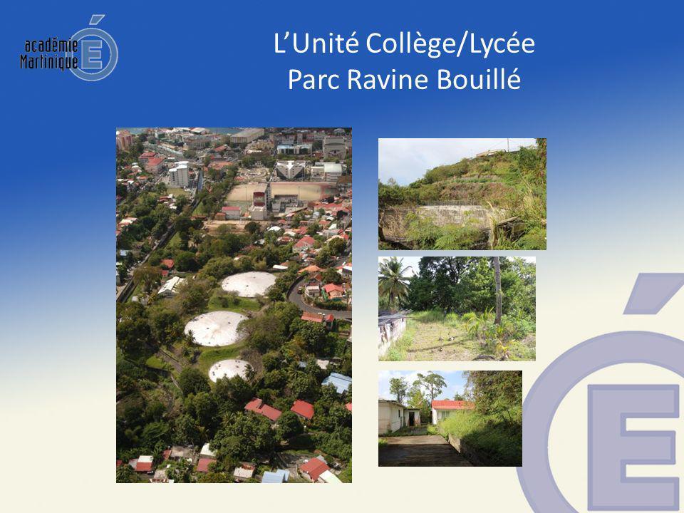 LUnité Collège/Lycée Parc Ravine Bouillé