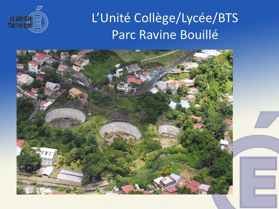 LUnité Collège/Lycée/BTS Parc Ravine Bouillé