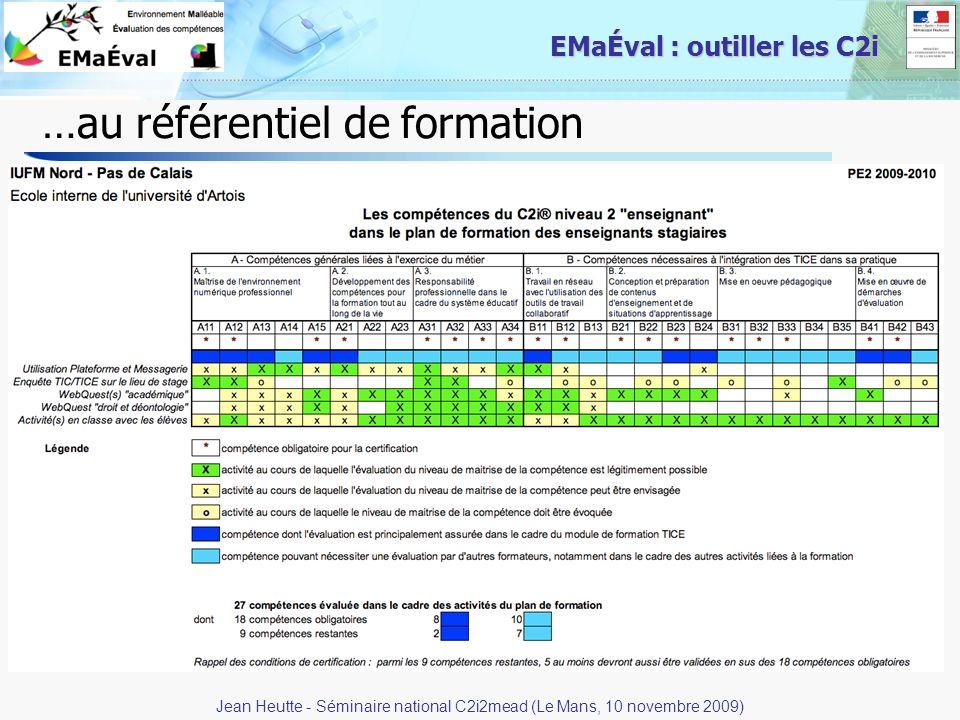 10 EMaÉval : outiller les C2i …au référentiel de formation Jean Heutte - Séminaire national C2i2mead (Le Mans, 10 novembre 2009)