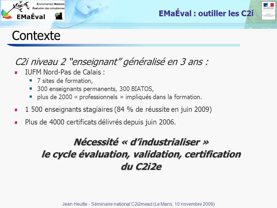 12 EMaÉval : outiller les C2i Contexte C2i niveau 2 enseignant généralisé en 3 ans : IUFM Nord-Pas de Calais : 7 sites de formation, 300 enseignants p