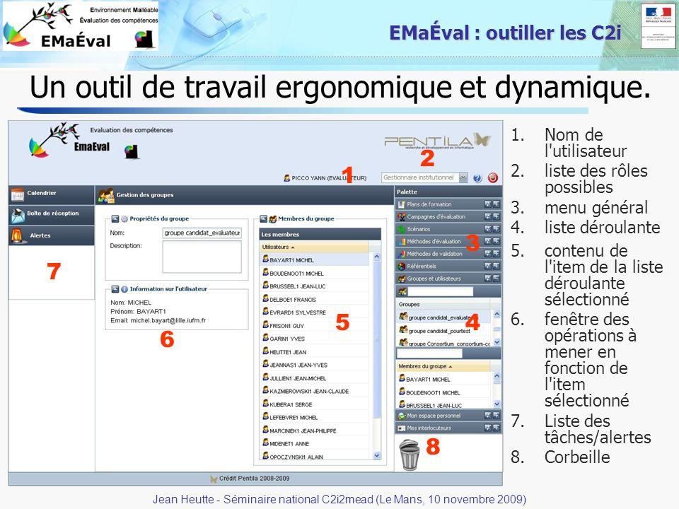 15 EMaÉval : outiller les C2i Un outil de travail ergonomique et dynamique. 1.Nom de l'utilisateur 2.liste des rôles possibles 3.menu général 4.liste