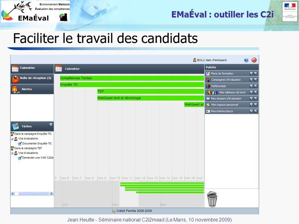 19 EMaÉval : outiller les C2i Faciliter le travail des candidats Jean Heutte - Séminaire national C2i2mead (Le Mans, 10 novembre 2009)