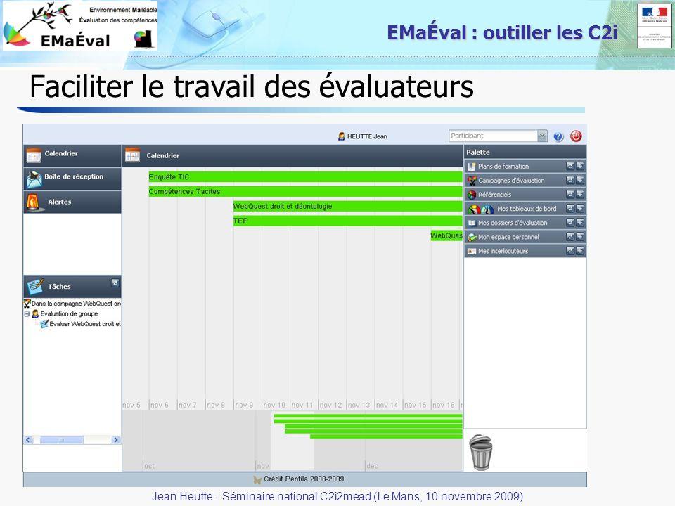 20 EMaÉval : outiller les C2i Faciliter le travail des évaluateurs Jean Heutte - Séminaire national C2i2mead (Le Mans, 10 novembre 2009)