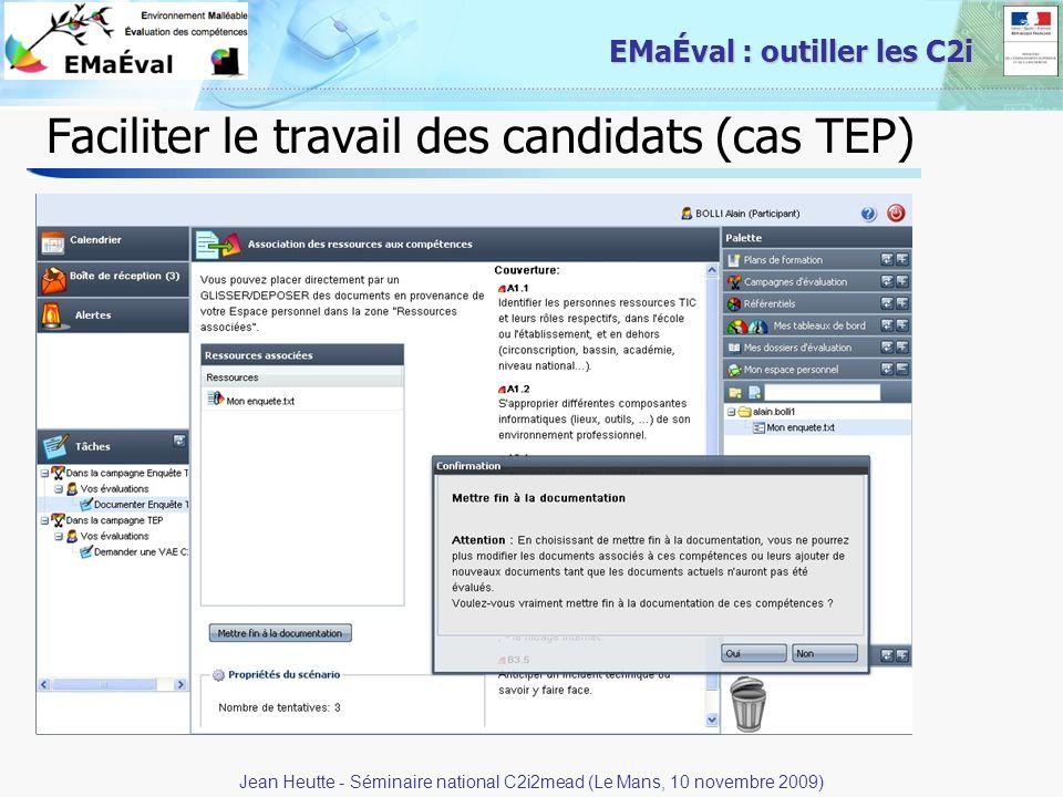 22 EMaÉval : outiller les C2i Faciliter le travail des candidats (cas TEP) Jean Heutte - Séminaire national C2i2mead (Le Mans, 10 novembre 2009)