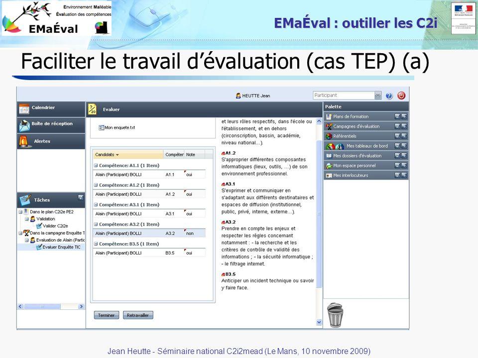 23 EMaÉval : outiller les C2i Faciliter le travail dévaluation (cas TEP) (a) Jean Heutte - Séminaire national C2i2mead (Le Mans, 10 novembre 2009)