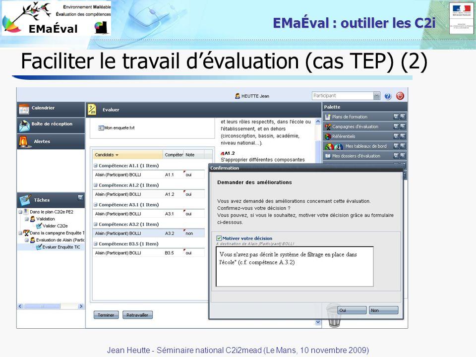24 EMaÉval : outiller les C2i Faciliter le travail dévaluation (cas TEP) (2) Jean Heutte - Séminaire national C2i2mead (Le Mans, 10 novembre 2009)