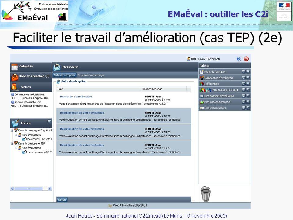 25 EMaÉval : outiller les C2i Faciliter le travail damélioration (cas TEP) (2e) Jean Heutte - Séminaire national C2i2mead (Le Mans, 10 novembre 2009)
