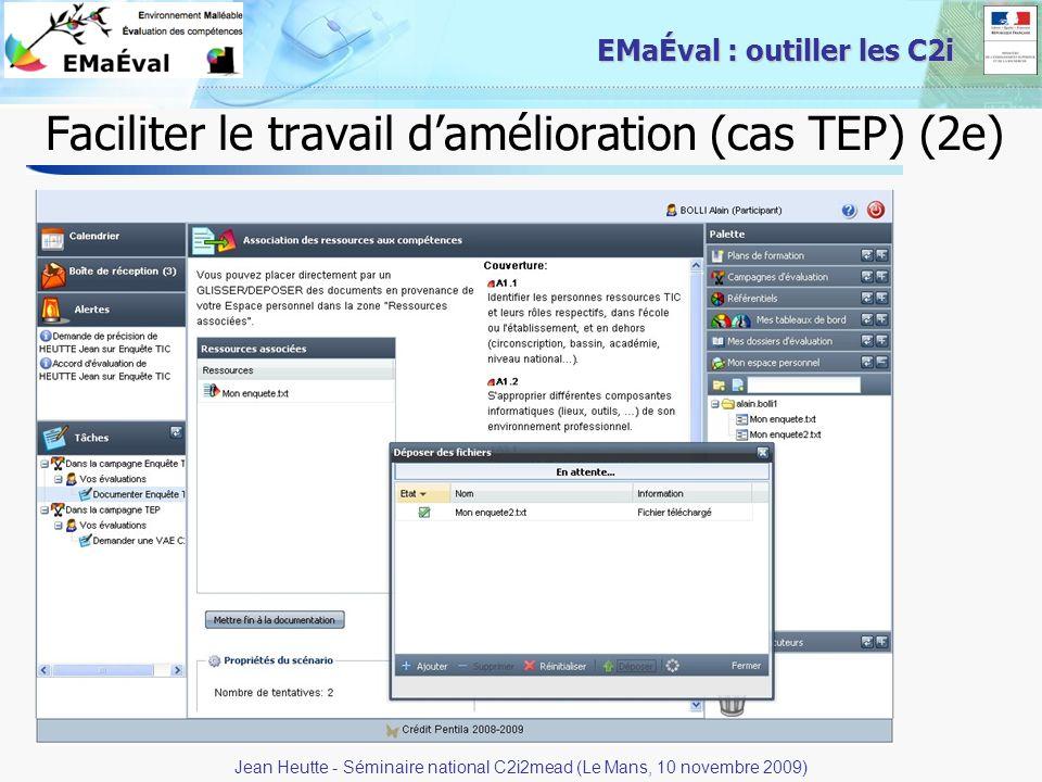 26 EMaÉval : outiller les C2i Faciliter le travail damélioration (cas TEP) (2e) Jean Heutte - Séminaire national C2i2mead (Le Mans, 10 novembre 2009)