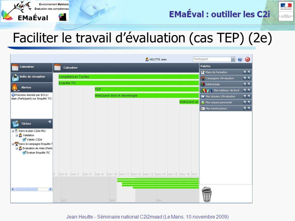 27 EMaÉval : outiller les C2i Faciliter le travail dévaluation (cas TEP) (2e) Jean Heutte - Séminaire national C2i2mead (Le Mans, 10 novembre 2009)
