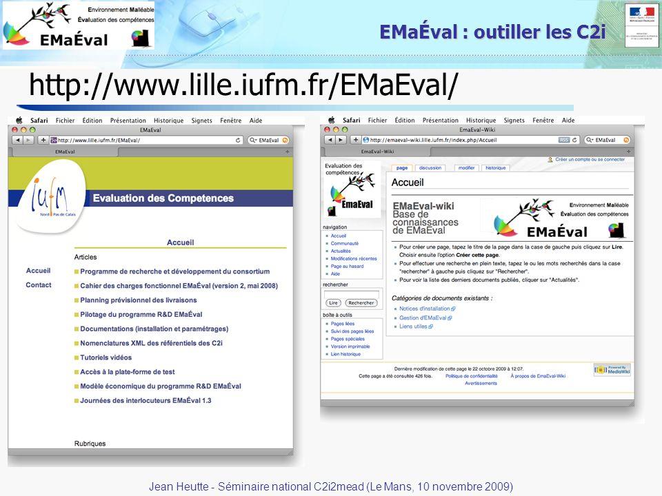 37 EMaÉval : outiller les C2i http://www.lille.iufm.fr/EMaEval/ Jean Heutte - Séminaire national C2i2mead (Le Mans, 10 novembre 2009)