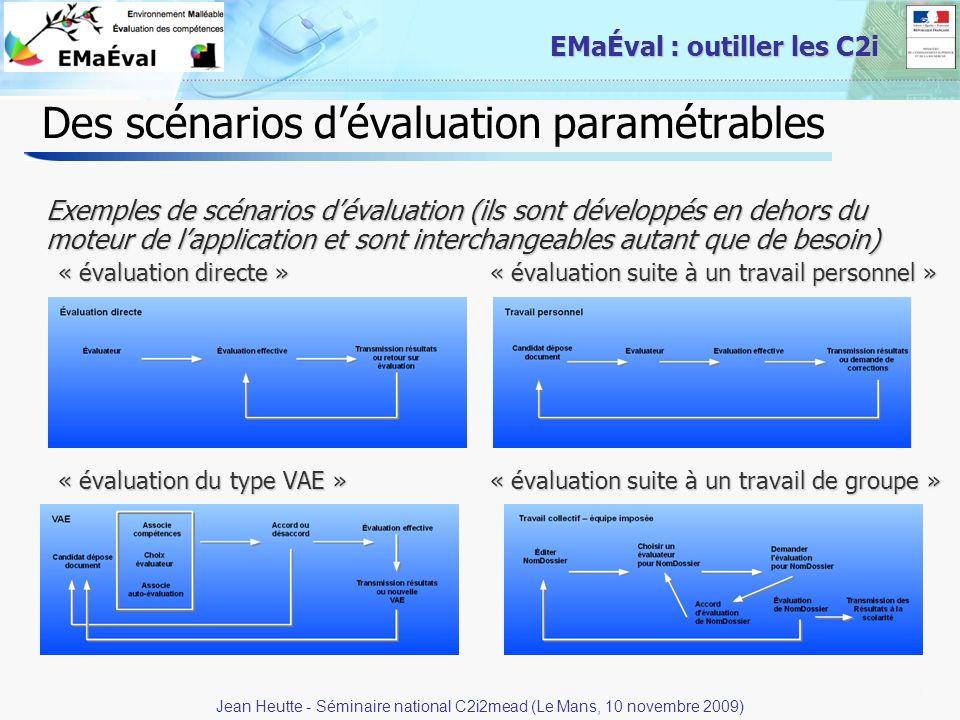 41 EMaÉval : outiller les C2i Des scénarios dévaluation paramétrables Exemples de scénarios dévaluation (ils sont développés en dehors du moteur de la