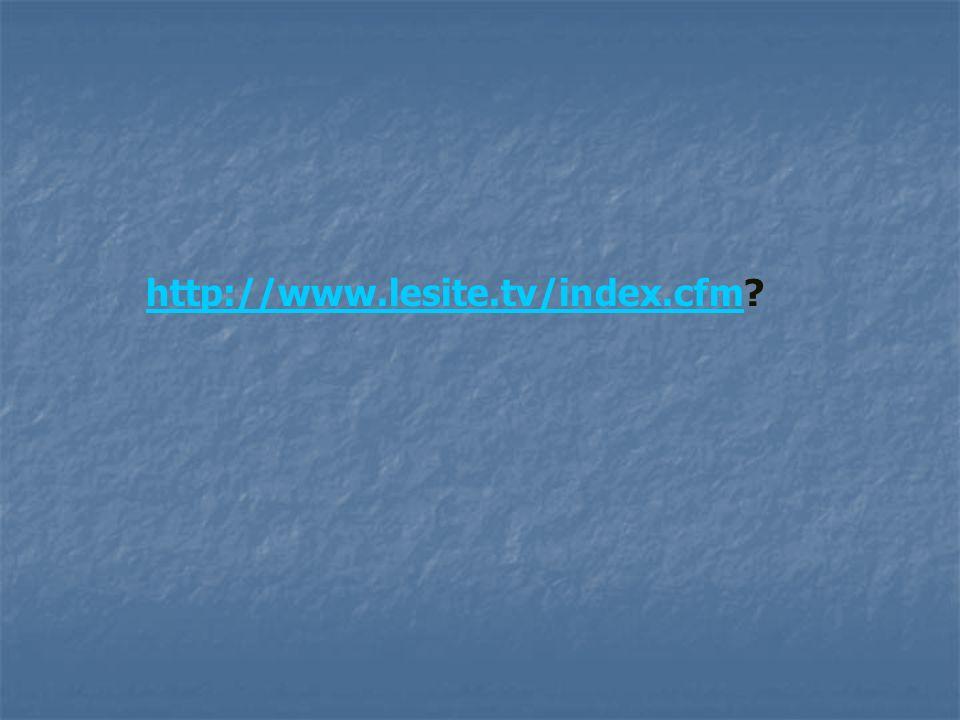 http://www.lesite.tv/index.cfmhttp://www.lesite.tv/index.cfm?