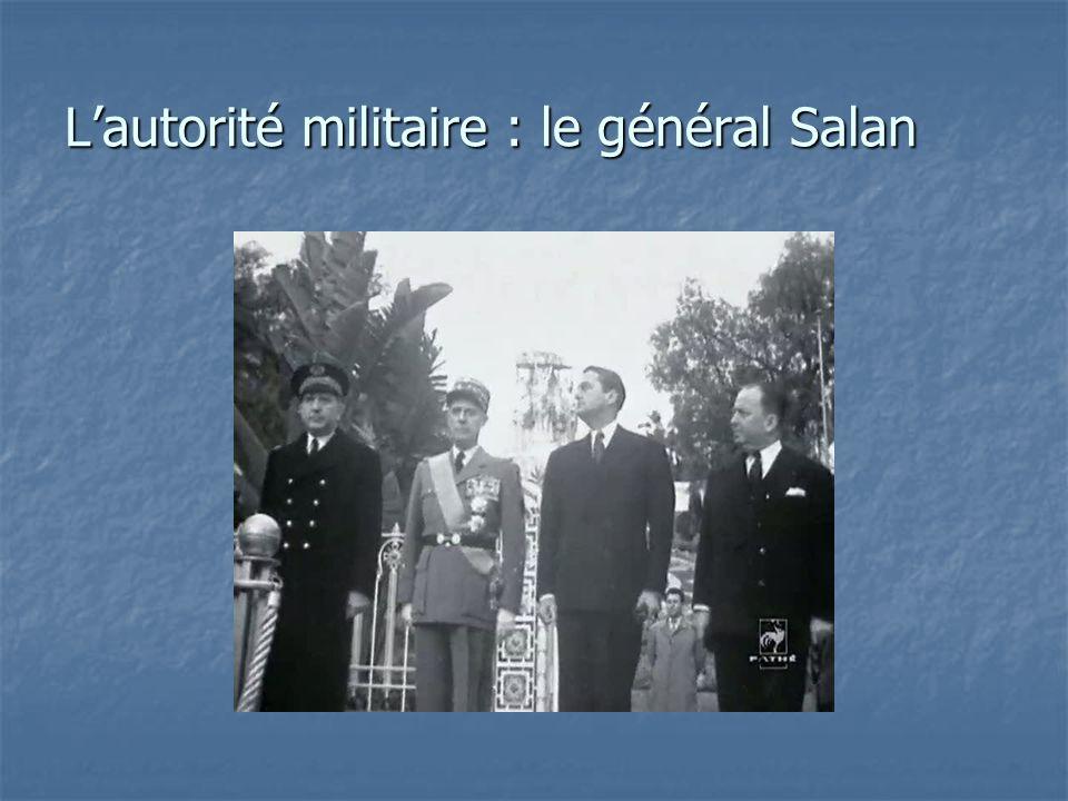 Lautorité militaire : le général Salan