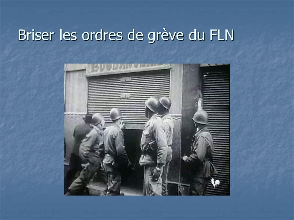 Briser les ordres de grève du FLN