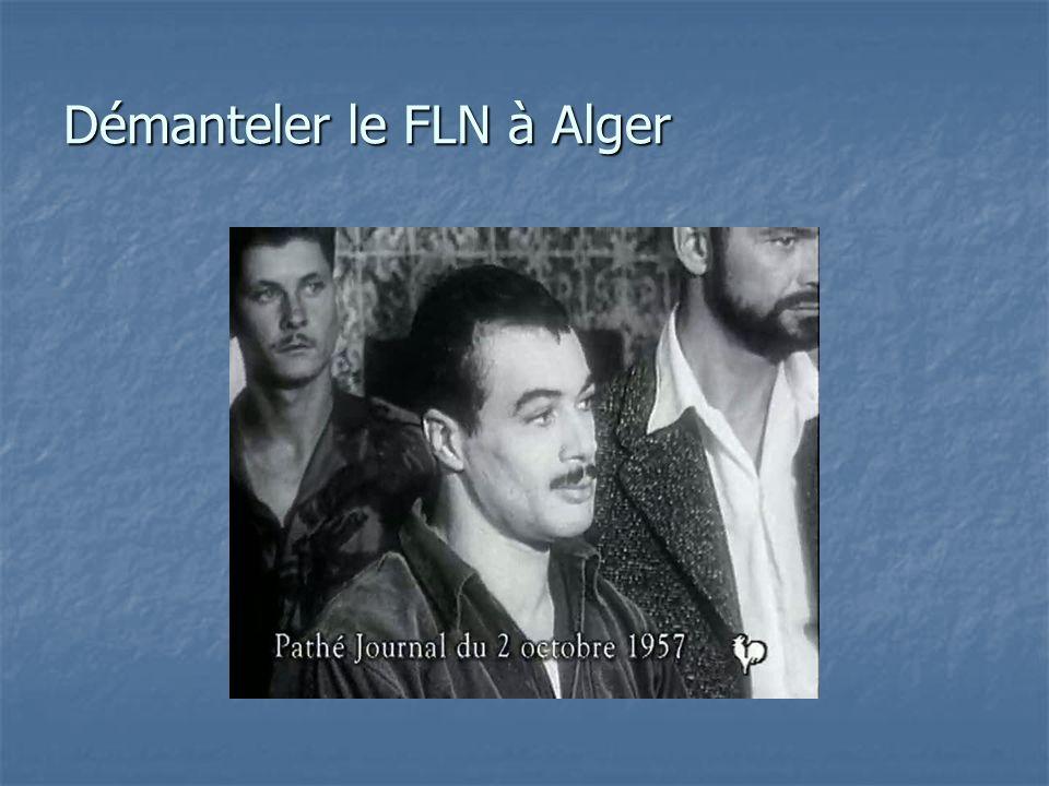 Démanteler le FLN à Alger