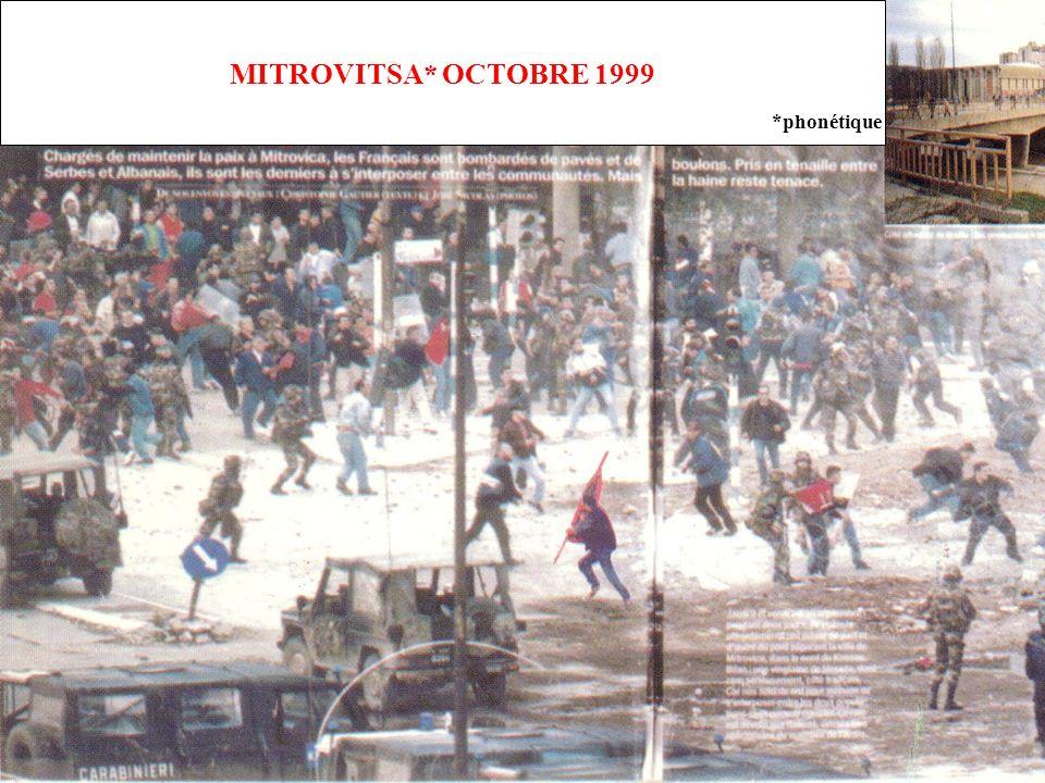 MITROVITSA* OCTOBRE 1999 *phonétique