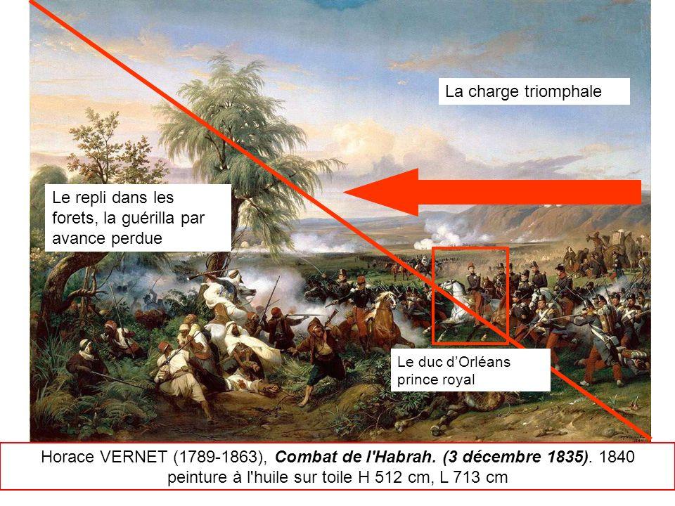 Horace VERNET (1789-1863), Combat de l'Habrah. (3 décembre 1835). 1840 peinture à l'huile sur toile H 512 cm, L 713 cm Le duc dOrléans prince royal La