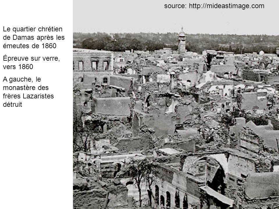 Le quartier chrétien de Damas après les émeutes de 1860 Épreuve sur verre, vers 1860 A gauche, le monastère des frères Lazaristes détruit source: http
