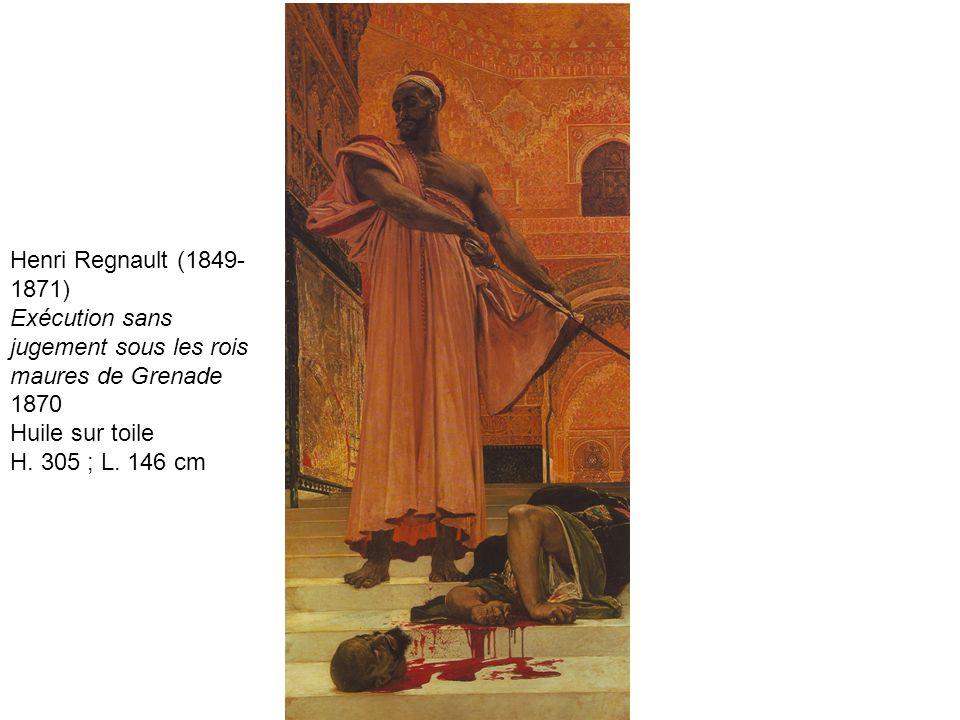 Henri Regnault (1849- 1871) Exécution sans jugement sous les rois maures de Grenade 1870 Huile sur toile H. 305 ; L. 146 cm