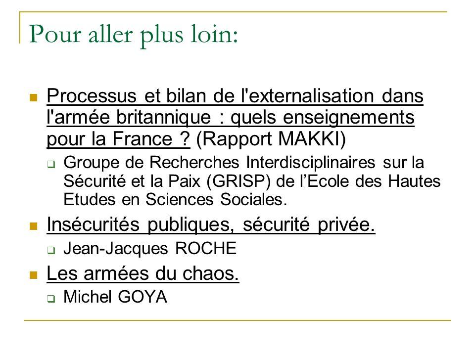 Pour aller plus loin: Processus et bilan de l'externalisation dans l'armée britannique : quels enseignements pour la France ? (Rapport MAKKI) Groupe d