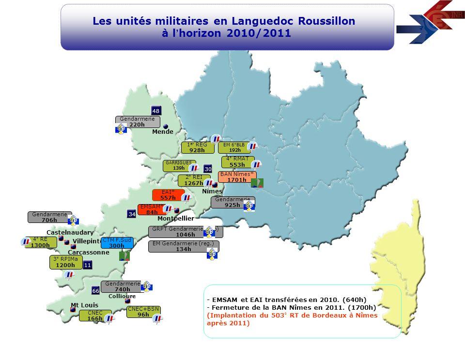 11 66 34 48 30 Montpellier Nîmes Mende Carcassonne Les unités militaires en Languedoc Roussillon à l horizon 2010/2011 Castelnaudary Mt Louis 4° RMAT
