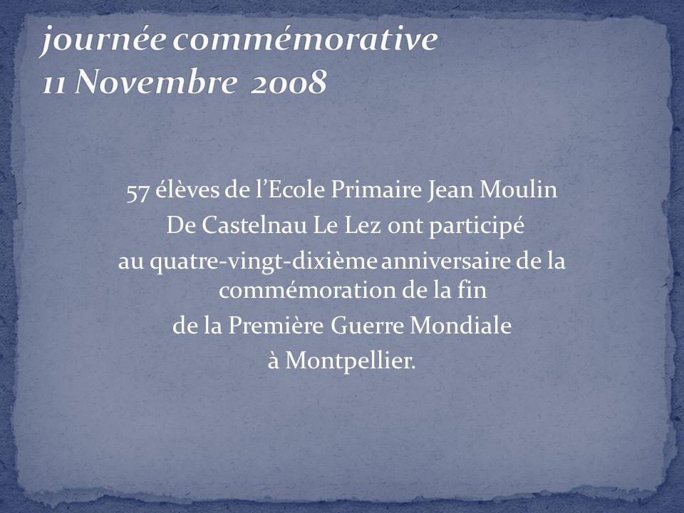 57 élèves de lEcole Primaire Jean Moulin De Castelnau Le Lez ont participé au quatre-vingt-dixième anniversaire de la commémoration de la fin de la Pr