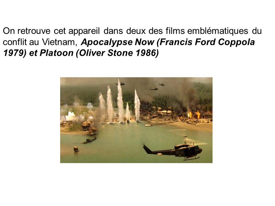 On retrouve cet appareil dans deux des films emblématiques du conflit au Vietnam, Apocalypse Now (Francis Ford Coppola 1979) et Platoon (Oliver Stone