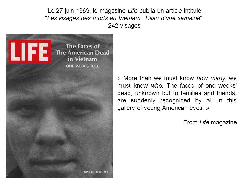 Le 27 juin 1969, le magasine Life publia un article intitulé