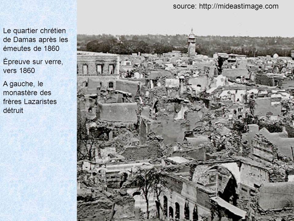 Le quartier chrétien de Damas après les émeutes de 1860 Épreuve sur verre, vers 1860 A gauche, le monastère des frères Lazaristes détruit source: http://mideastimage.com