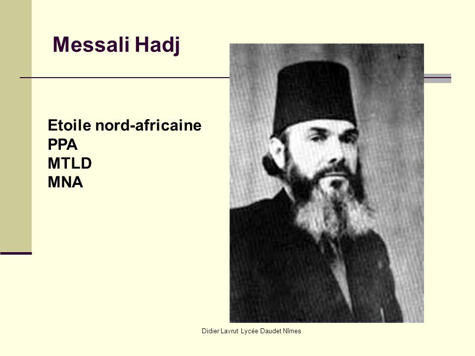Didier Lavrut Lycée Daudet Nîmes Messali Hadj Etoile nord-africaine PPA MTLD MNA
