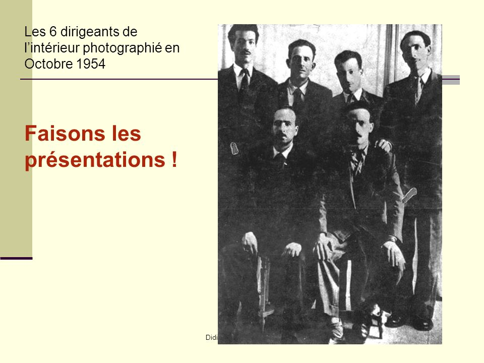 Didier Lavrut Lycée Daudet Nîmes Les 6 dirigeants de lintérieur photographié en Octobre 1954 Faisons les présentations !