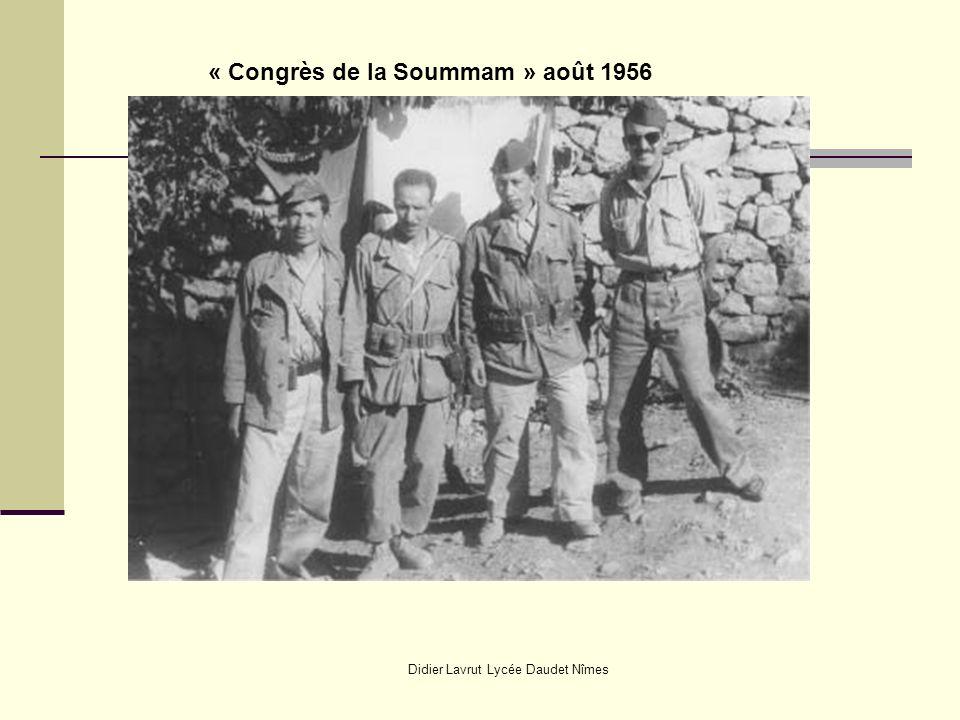 Didier Lavrut Lycée Daudet Nîmes « Congrès de la Soummam » août 1956