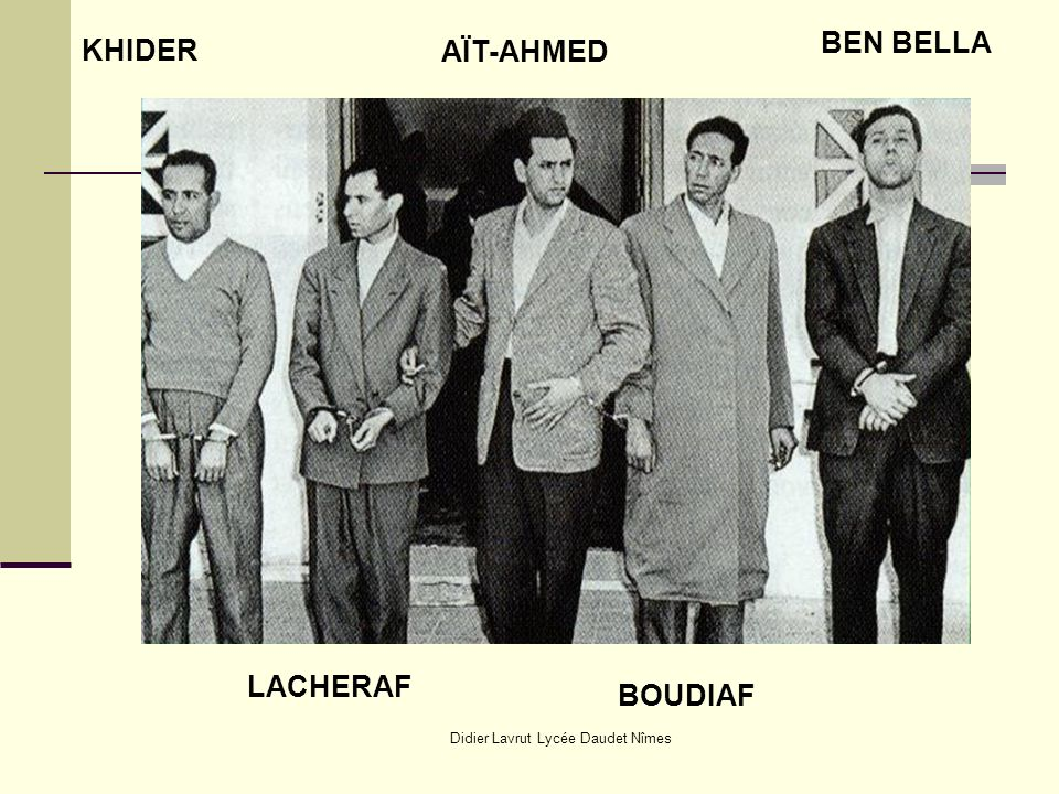 Didier Lavrut Lycée Daudet Nîmes KHIDER LACHERAF AÏT-AHMED BOUDIAF BEN BELLA