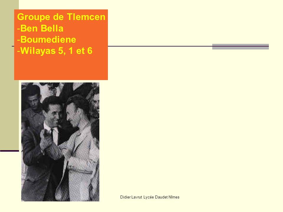 Didier Lavrut Lycée Daudet Nîmes Groupe de Tlemcen -Ben Bella -Boumediene -Wilayas 5, 1 et 6
