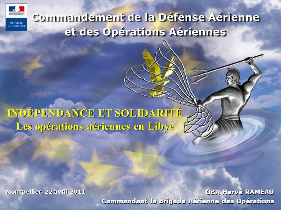 Commandement de la Défense Aérienne et des Opérations Aériennes Commandement de la Défense Aérienne et des Opérations Aériennes GBA Hervé RAMEAU Comma