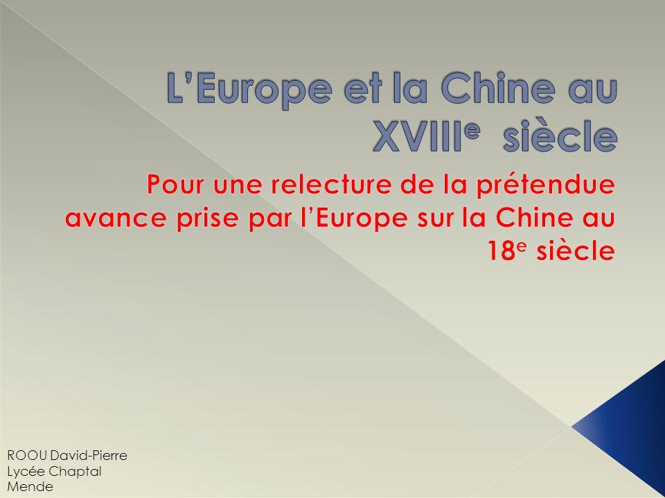 A.Les enjeux du développement chinois au tournant des 18 e / 19 e siècles.