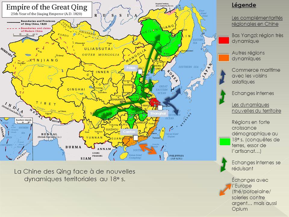 La Chine des Qing face à de nouvelles dynamiques territoriales au 18 e s. Légende Les complémentarités régionales en Chine Bas Yangzi: région très dyn