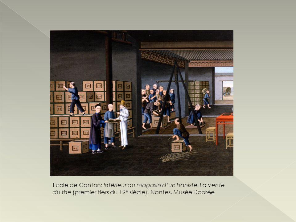 Ecole de Canton: Intérieur du magasin dun haniste. La vente du thé (premier tiers du 19 e siècle). Nantes, Musée Dobrée