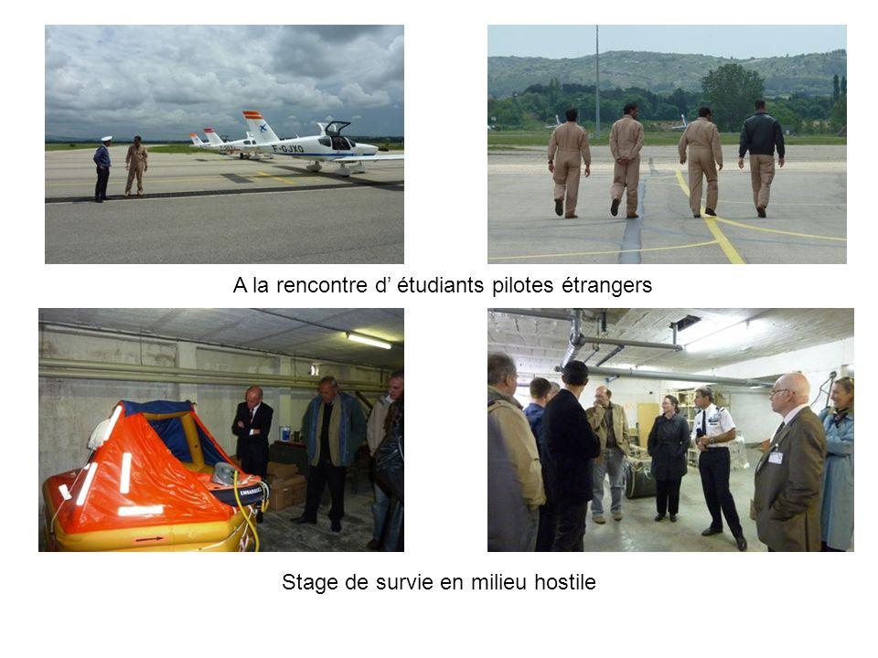 Stage de survie en milieu hostile A la rencontre d étudiants pilotes étrangers