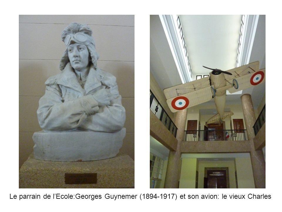 Le parrain de lEcole:Georges Guynemer (1894-1917) et son avion: le vieux Charles