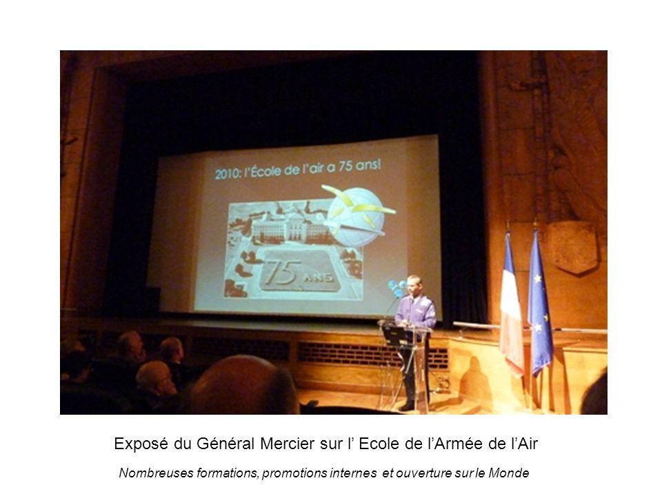 Exposé du Général Mercier sur l Ecole de lArmée de lAir Nombreuses formations, promotions internes et ouverture sur le Monde