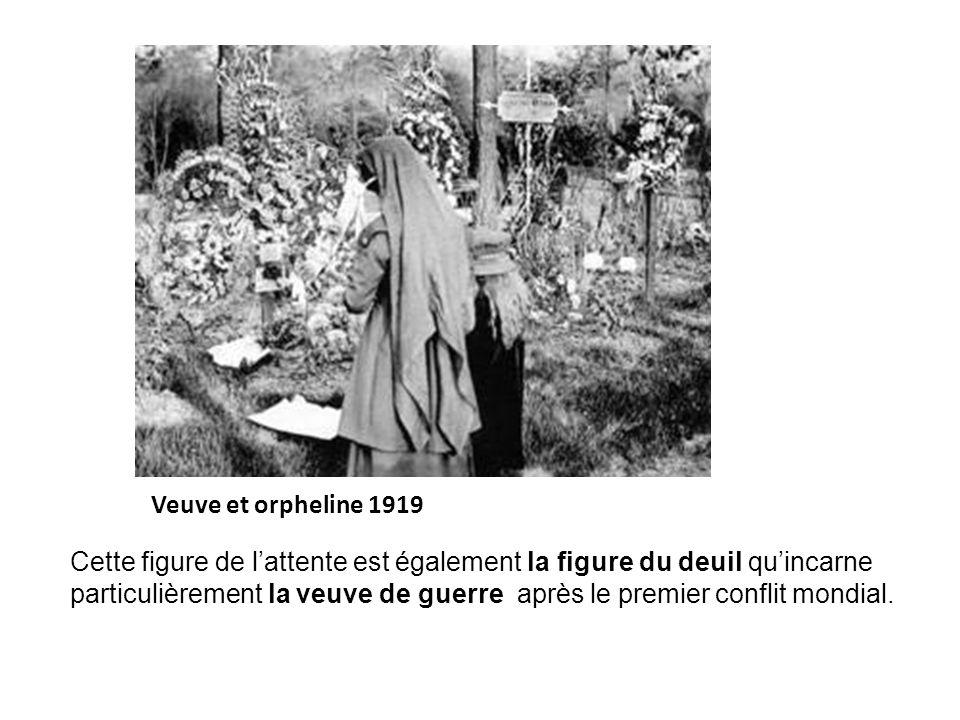 Veuve et orpheline 1919 Cette figure de lattente est également la figure du deuil quincarne particulièrement la veuve de guerre après le premier confl