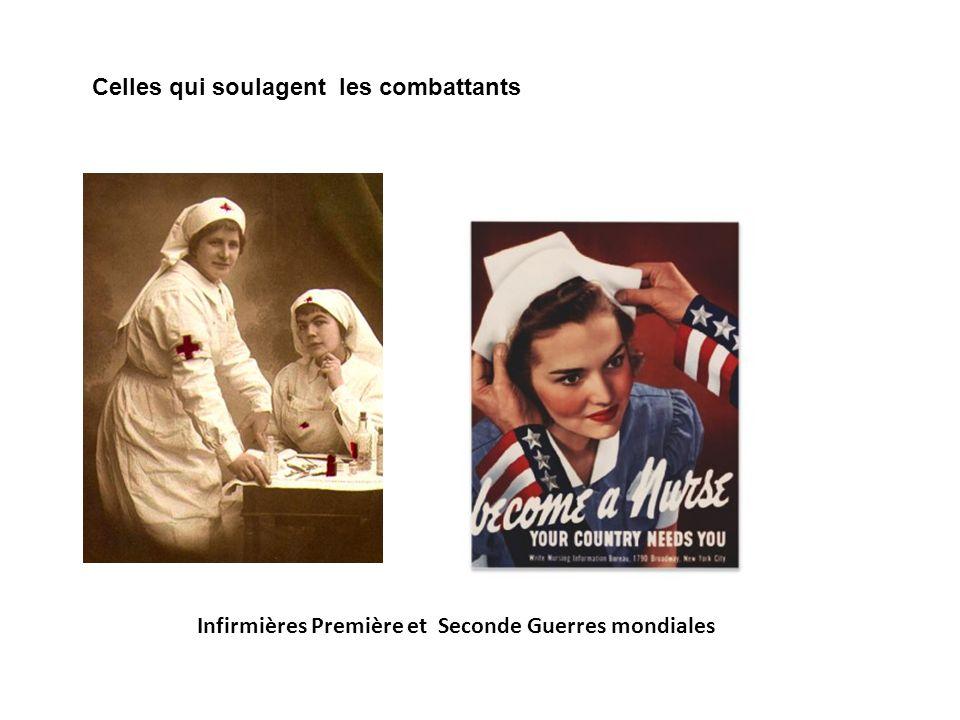 Infirmières Première et Seconde Guerres mondiales Celles qui soulagent les combattants