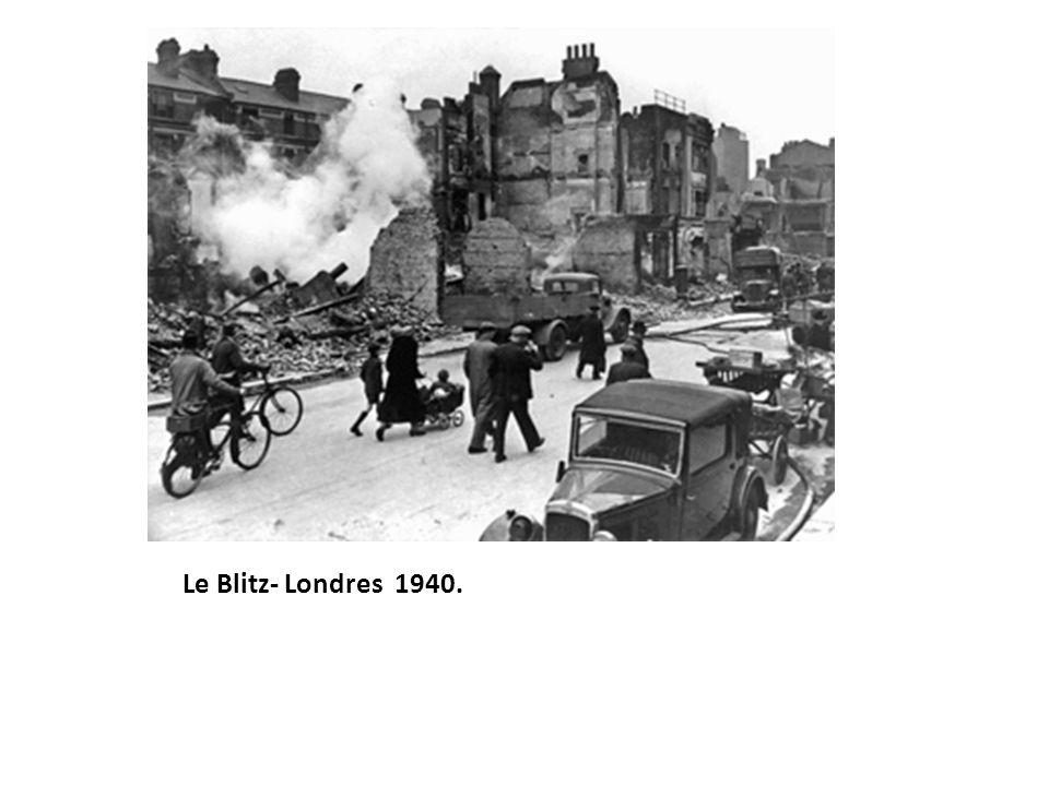Le Blitz- Londres 1940.