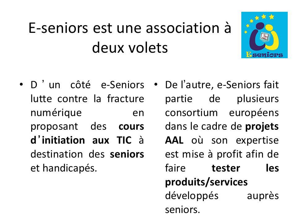 E-seniors est une association à deux volets Dun côté e-Seniors lutte contre la fracture numérique en proposant des cours dinitiation aux TIC à destination des seniors et handicapés.