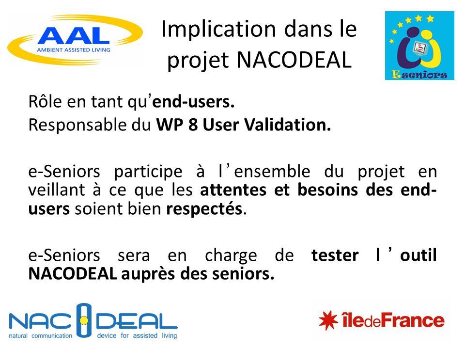 Implication dans le projet NACODEAL Rôle en tant quend-users.