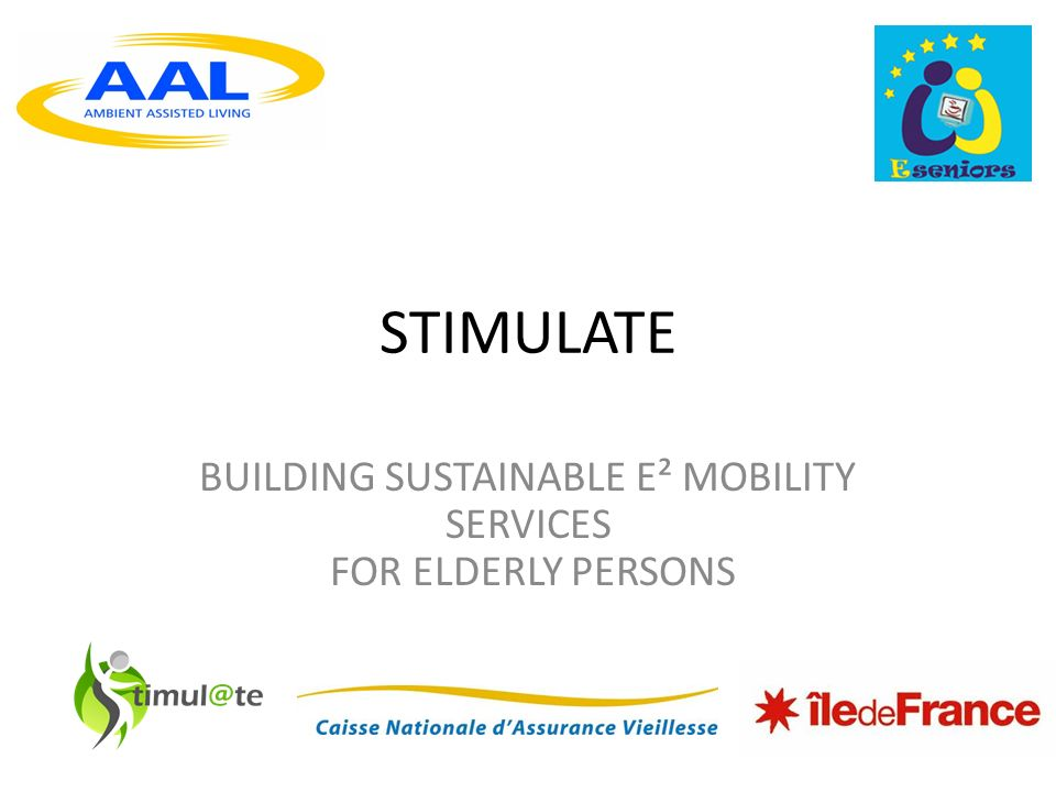 STIMULATE BUILDING SUSTAINABLE E² MOBILITY SERVICES FOR ELDERLY PERSONS