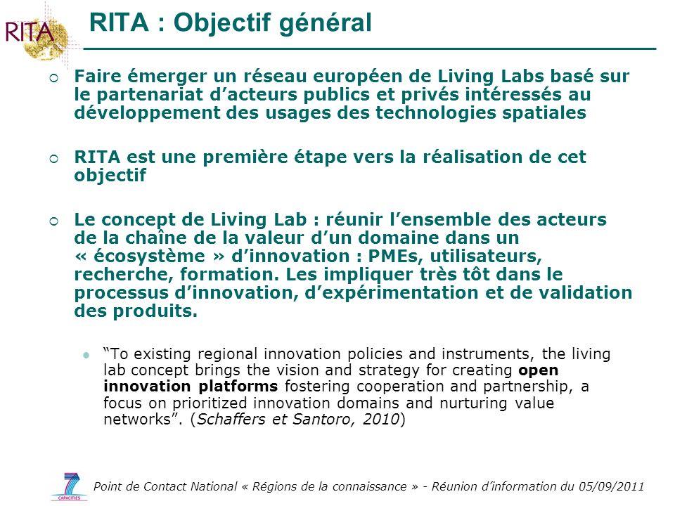Point de Contact National « Régions de la connaissance » - Réunion dinformation du 05/09/2011 Faire émerger un réseau européen de Living Labs basé sur