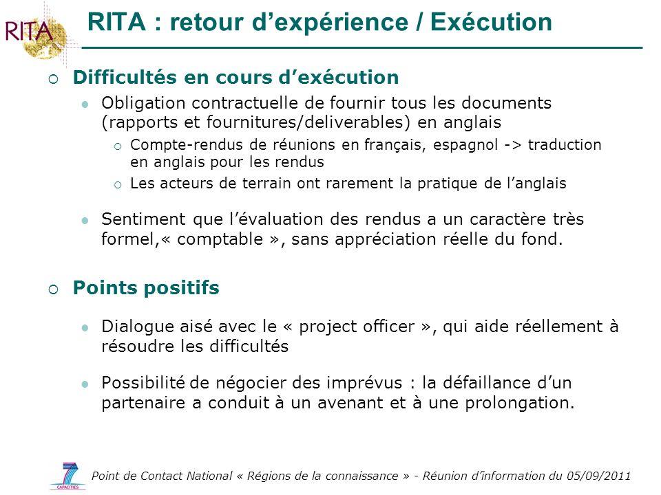 Point de Contact National « Régions de la connaissance » - Réunion dinformation du 05/09/2011 Difficultés en cours dexécution Obligation contractuelle